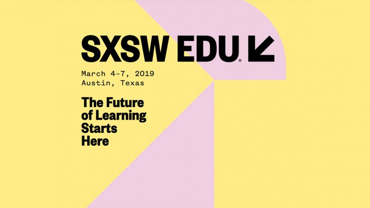 South By Southwest Education: 19 Sessions & Speakers Worth