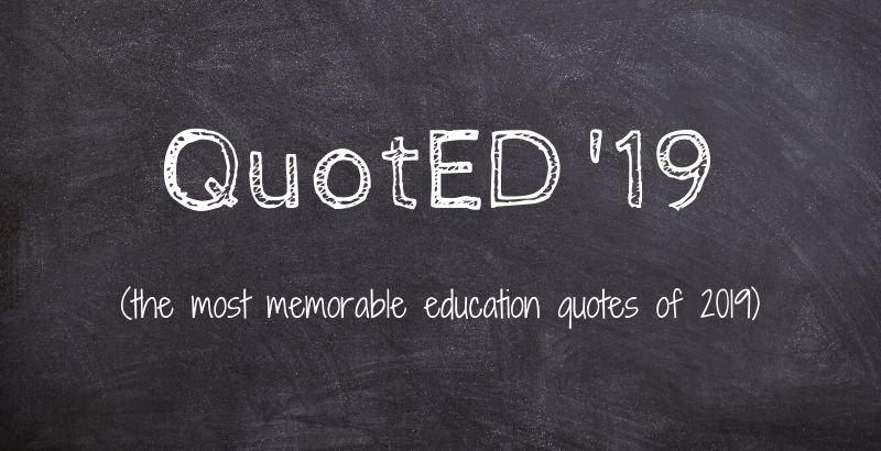quoted in the quotes about schools and american education