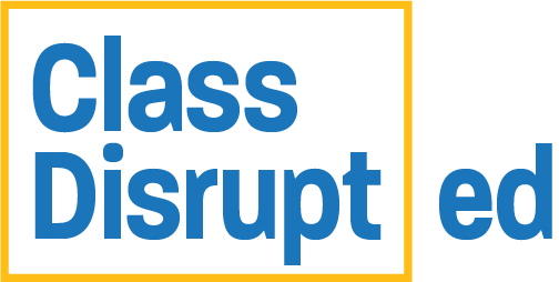 Class Disrupted Podcast
